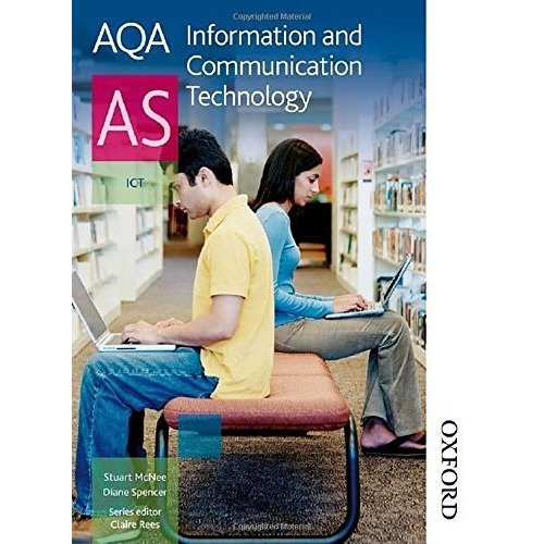 Aqa Information and Communication Technology As: Student's Book