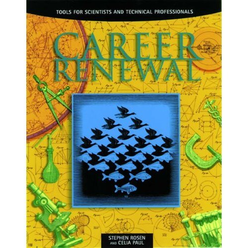Career Renewal: Tools for Scientists and Technical Professionals