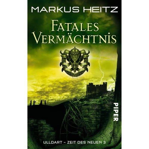 Ulldart - Zeit des Neuen 03. Fatales Vermächtnis
