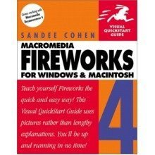 Fireworks 4 for Windows and Macintosh (visual Quickstart Guides)