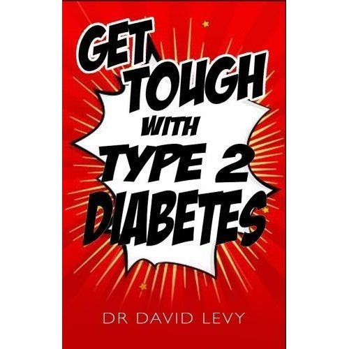 Get Tough With Type 2: Master your diabetes