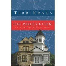 The Renovation: A Project Restoration Novel (Restoration (Flemming H. Revell))